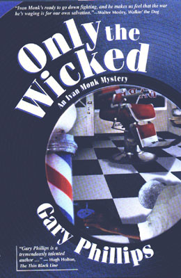 Only The Wicked- Gary Phillips