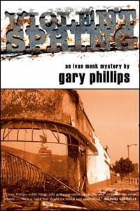 Violent Spring- Gary Phillips